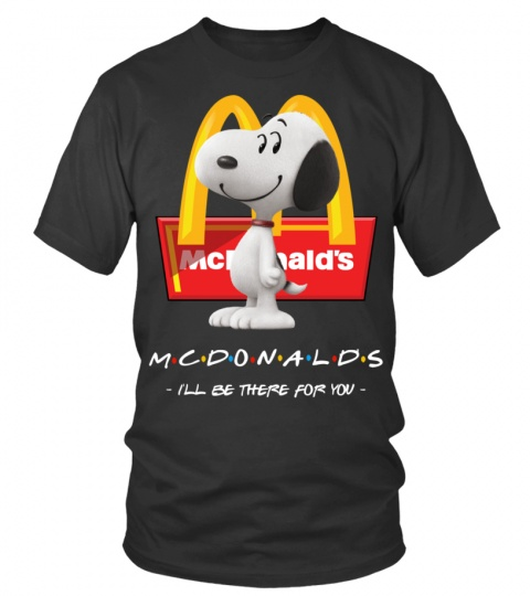 Snoopy Friends TV MCDonalds ill be there for you 3d shirt hoodie 1