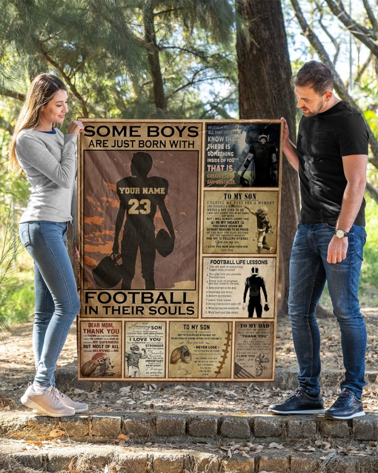 Some boys are just born with football in their soul custom name and number quilt blanket 1